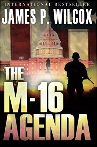 The M-16 Agenda: Volume 1: Amazon.es: James P. Wilcox ...