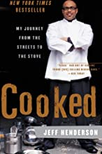 Cooked: My Journey from the Streets to the Stove