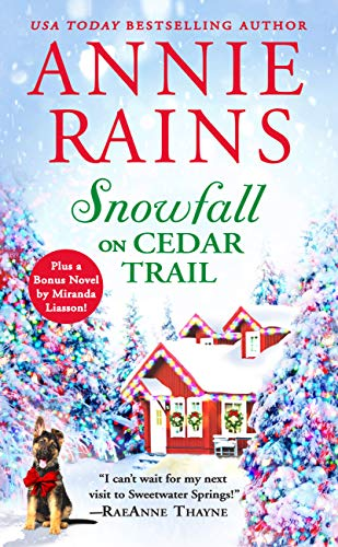 Snowfall on Cedar Trail: Two full books for the price of one (Sweetwater Springs Book 3) by [Rains, Annie]