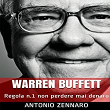 Warren Buffett Audiobook by Antonio Zennaro Narrated by Stefano Trillini
