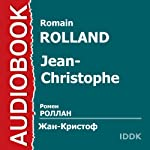 Jean-Christophe [Russian Edition] | Romain Rolland