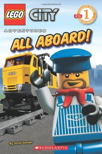By Sonia Sander City Adventures: All Aboard! (Lego Readers) City (Lego City All Aboard)