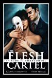 The Flesh Cartel #7: Homecoming (The Flesh Cartel Season 1: Damnation)