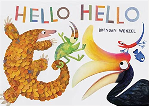 Amazon hello hello 9781452150147 brendan wenzel books stopboris Choice Image