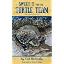 Sweet T and the Turtle Team (Sweet T Tales Book 3)