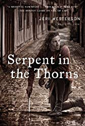 Serpent in the Thorns: A Medieval Noir (A Crispin Guest Medieval Noir Book 2)
