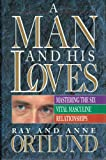 A Man and His Loves, Raymond C. Ortlund, 0849910692