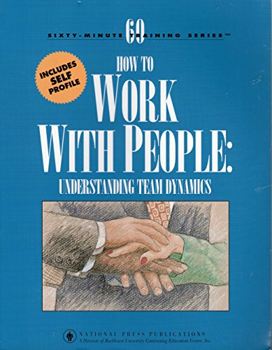 How to Work with People: Understanding Team dynamics