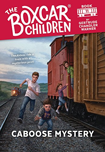 Caboose Mystery (Boxcar Children #11) (Circus Caboose)
