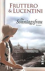 Die Sonntagsfrau: Roman