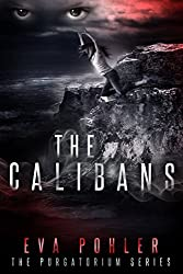 The Calibans (The Purgatorium Series Book 3) (English Edition)