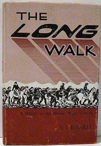 Long Walk: A History of the Navajo Wars, 1846-1868
