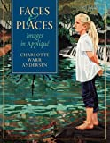 img - for Faces & Places: Images in Applique book / textbook / text book