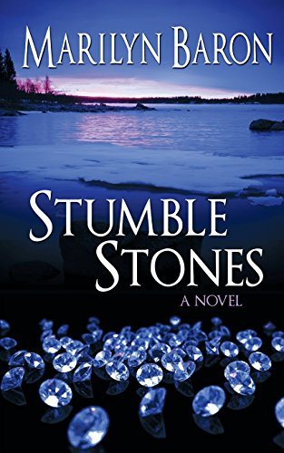 Stumble Stones: A Novel