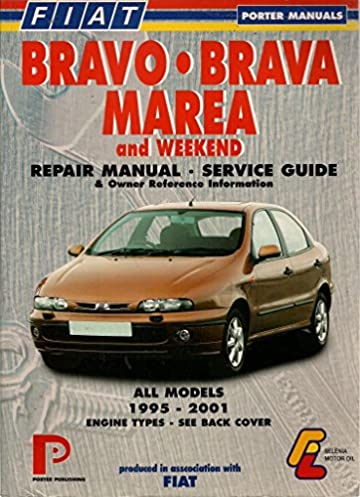 fiat bravo brava marea and weekend repair manual and service guide rh amazon com fiat marea weekend service manual fiat brava service manual