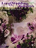 Love and Wedding Favorites, Richard Bradley, 0757902774
