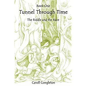 Tunnel Through Time: The Riddle and the Race 1