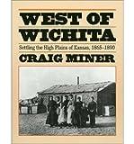 West of Wichita, Craig Miner, 0700602860