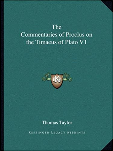 The Commentaries of Proclus on the Timaeus of Plato V1