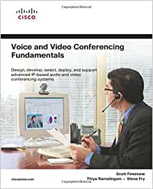 Voice and Video Conferencing Fundamentals: 0619472052686: Computer