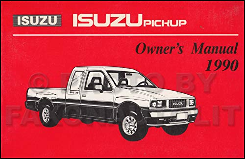 1990 Isuzu Pickup Truck Owner's Manual Original