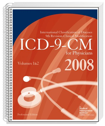 ICD-9-CM 2008 Volumes 1 & 2, Professional for Physicians