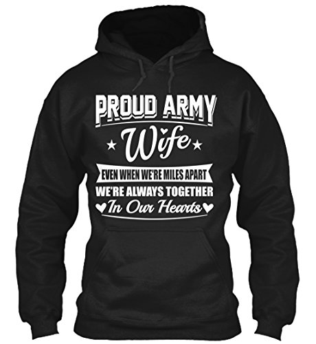 Proud Army Wife Even When were. S - Black Sweatshirt - Gildan 8oz Heavy Blend Hoodie