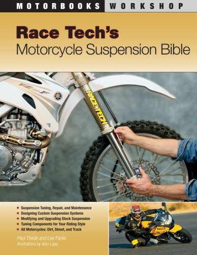 Race Tech's Motorcycle Suspension Bible (Motorbooks Workshop) - Dirt Bike Owners Manual
