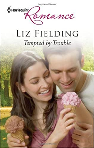 Tempted By Trouble by Liz Fielding
