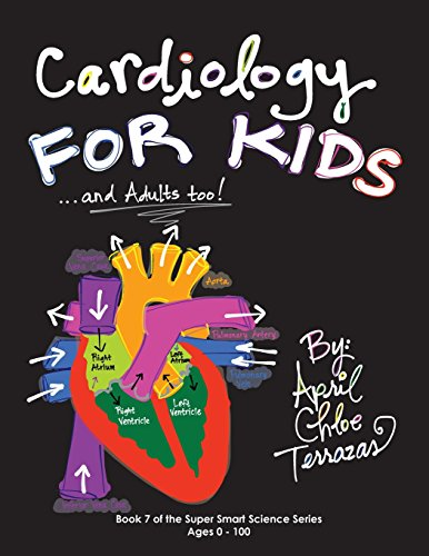 Cardiology for Kids ...and Adults Too! (Super Smart Science) by Crazy Brainz (Image #3)