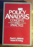 Policy Analysis, Vining, Aidan and Weimer, David L., 0136840442