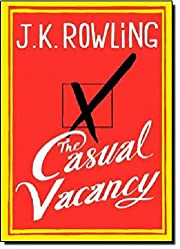 The Casual Vacancy by J. K. Rowling…