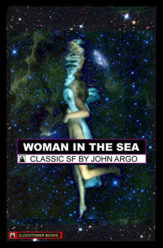 Woman in the Sea: Classic Science Fiction Novel (DarkSF Book 1)