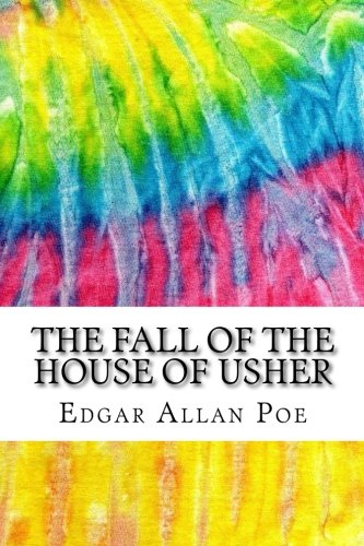 The Fall of the House of Usher: Includes MLA Style Citations for Scholarly Secondary Sources, Peer-Reviewed Journal Articles and Critical Essays (Squid Ink ()