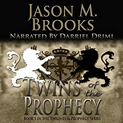 Twins of the Prophecy (The Thrones and Prophecy Series) Book 1