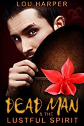 Dead Man and the Lustful Spirit (Dead Man Series)