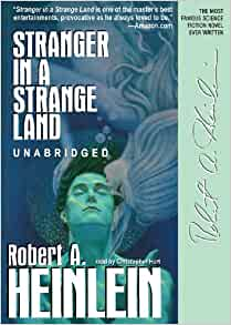 an analysis of the novel strange by robert a heinleins Will there ever be an adequate movie version of robert heinlein's stranger in a strange land remake of a book because in a book the.