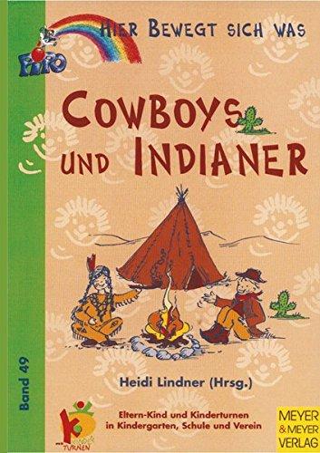 Hier bewegt sich was, Bd.49, Cowboys und Indianer