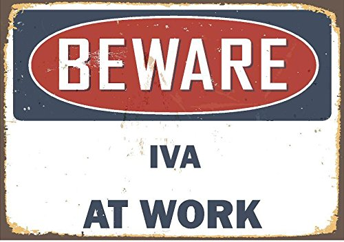 Beware Iva At Work 9 X12  Aluminum Sign Great For Wall D Cor