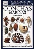CONCHAS MARINAS.MANUAL DE IDENTIFICACION (GUIAS DEL NATURALISTA-PECES-MOLUSCOS-BIOLOGIA MARINA)
