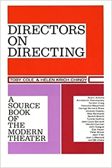 Book Directors on Directing: A Source Book of the Modern Theatre by Toby Cole (1963-01-11)