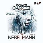 Der Nebelmann | Donato Carrisi