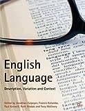 English Language: Description, Variation and Context (0)