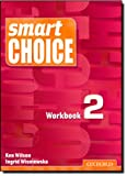 Smart Choice, Ken Wilson and Ingrid Wisniewska, 0194305988