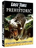 Lost Time + Prehistoric