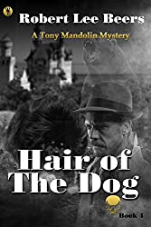 Tony Mandolin Mystery, Book 4: Hair of the Dog
