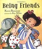 Being Friends, Karen Beaumont, 0803725299