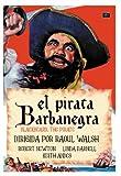 Blackbeard, the piratee - El pirata Barbanegra - Raoul Walsh