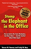 Stomp the Elephant in the Office, Steven W. Vannoy and Craig W. Ross, 0979376807