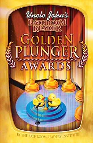 Uncle John's Bathroom Reader Golden Plunger Awards (Uncle John's Bathroom Readers)